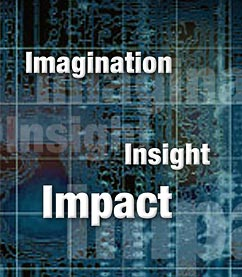Imagination... Insight... Impact