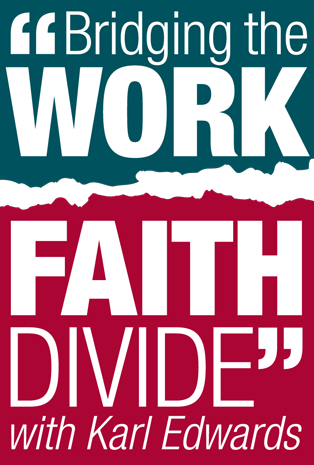 Bridging the Work-Faith Divide